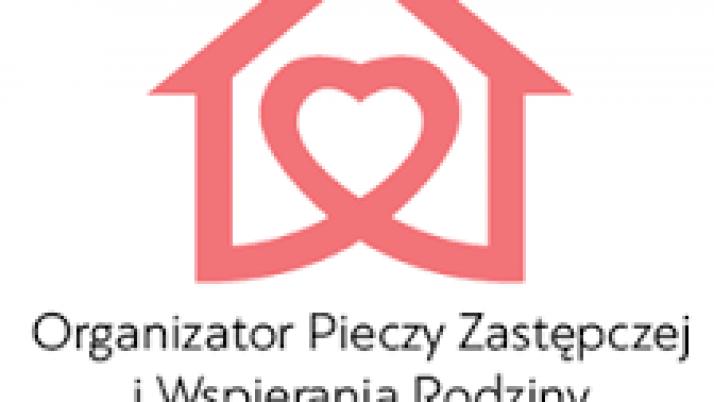 Organizator Pieczy Zastępczej i Wspierania Rodziny